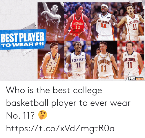 player: Who is the best college basketball player to ever wear No. 11? 🤔 https://t.co/xVdZmgtR0a