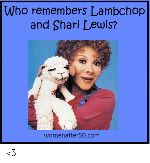 Memes, 🤖, and Com: Who remembers Lambchop  and Shari Lewis?  womenafter50.com <3