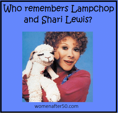 Lewy: Who remembers LampChop  and Shari Lewis?  women after50 com