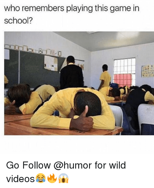 Funny, School, and Videos: who remembers playing this game in  school? Go Follow @humor for wild videos😂🔥😱