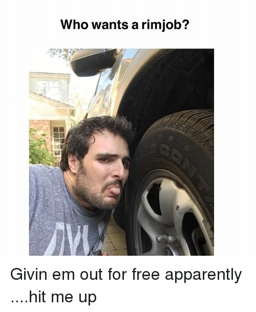 Rimjobs: Who wants a rimjob? Givin em out for free apparently ....hit me up