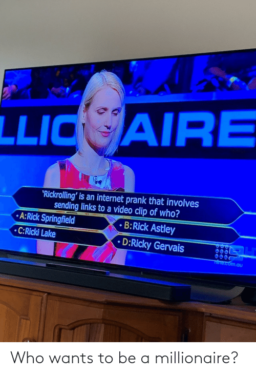 millionaire: Who wants to be a millionaire?