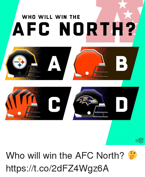 Afc North: WHO WILL WIN THE  AFC NORTH?  Steelers Who will win the AFC North? 🤔 https://t.co/2dFZ4Wgz6A