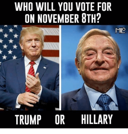 Trump Or Hillary: WHO WILL YOU VOTE FOR  ON NOVEMBER 8TH?  MILO  TRUMP OR HILLARY