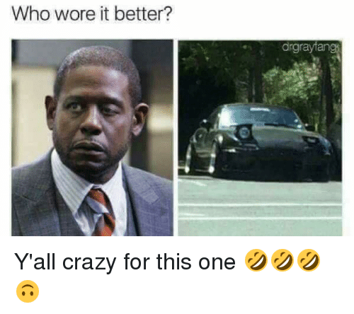 Crazy, Who Wore It Better, and Hood: Who wore it better?  drgrayana Y'all crazy for this one 🤣🤣🤣🙃