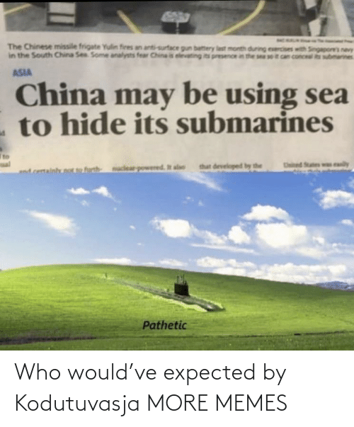 expected: Who would've expected by Kodutuvasja MORE MEMES
