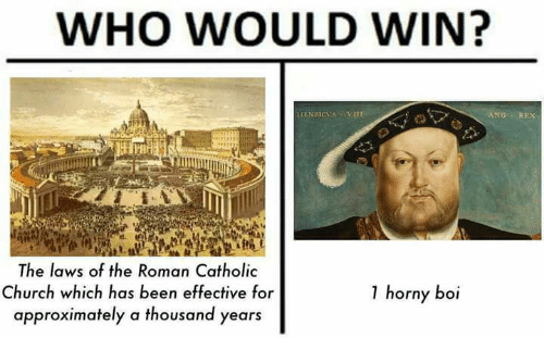 Church, Horny, and Memes: WHO WOULD WIN?  ANGREX  The laws of the Roman Catholic  Church which has been effective for  approximately a thousand years  1 horny boi