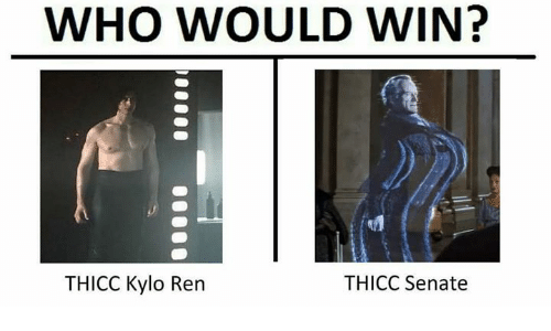 Kylo Ren, Senate, and Who: WHO WOULD WIN?  THICC Kylo Ren  THICC Senate