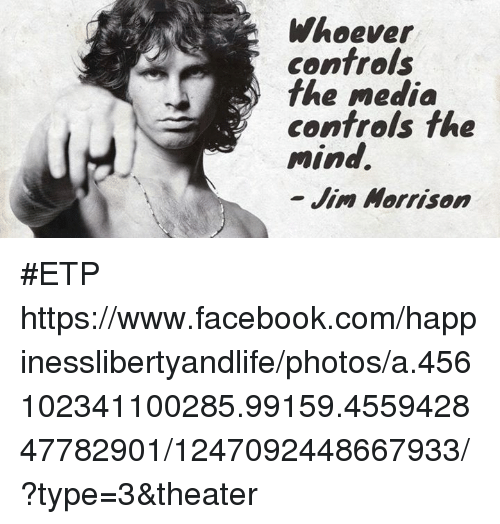 """whoever controls the media controls the mind essay Free essay: """"whoever controls the media, controls the mind """" jim morrison media studies course outline media studies core concepts media studies assessment."""