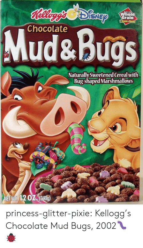 kelloggs: Whole  Grain  Chocolate  Mud&Bugs  Naturally Sweetened Cereal with  Bug-shaped Marshmallows princess-glitter-pixie:  Kellogg's Chocolate Mud  Bugs, 2002🐛🐞
