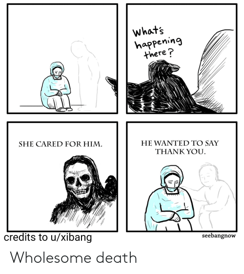 Death and Wholesome: Wholesome death