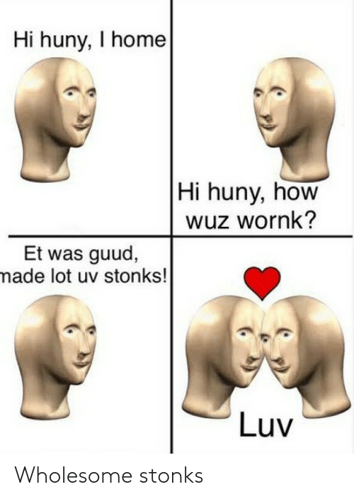 Wholesome: Wholesome stonks