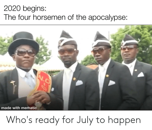 july: Who's ready for July to happen