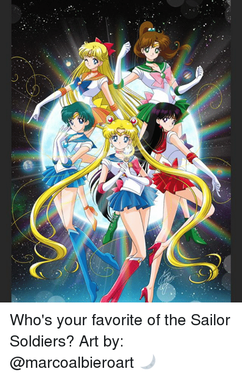 Memes, Soldiers, and 🤖: Who's your favorite of the Sailor Soldiers? Art by: @marcoalbieroart 🌙