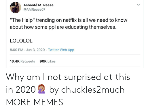 am i: Why am I not surprised at this in 2020🤦🏽‍♀️ by chuckles2much MORE MEMES