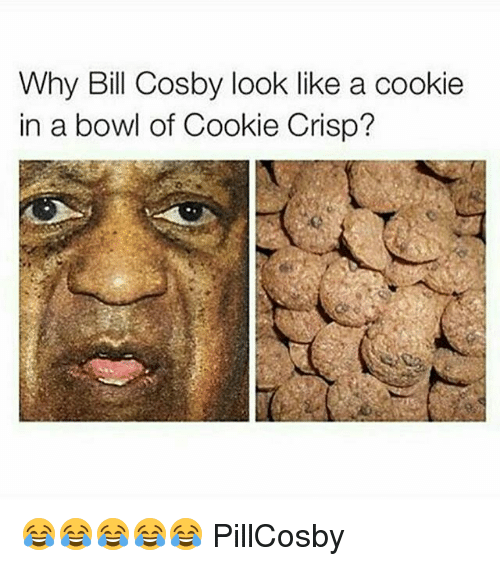 Bill Cosby, Cookies, and Bowling: Why Bill Cosby look like a cookie  in a bowl of Cookie Crisp? 😂😂😂😂😂 PillCosby