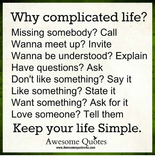 Why Complicated Life? Missing Somebody? Call Wanna Meet Up