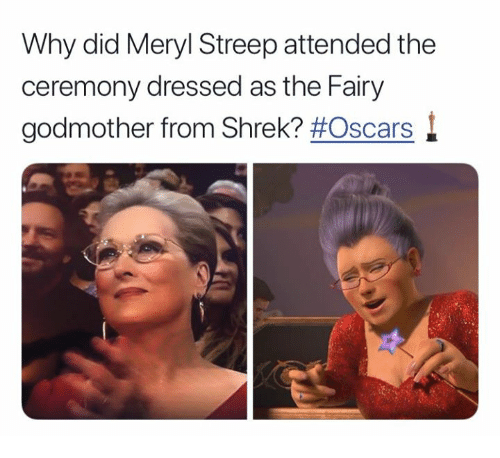 Oscars, Shrek, and Meryl Streep: Why did Meryl Streep attended the  ceremony dressed as the Fairy  godmother from Shrek?
