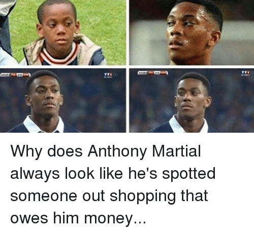Martial: Why does Anthony Martial always look like he's spotted someone out shopping that owes him money...