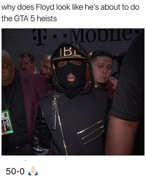 Gta 5: why does Floyd look like he's about to do  the GTA 5 heists 50-0 🙏🏻