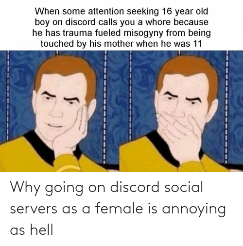 Hell: Why going on discord social servers as a female is annoying as hell