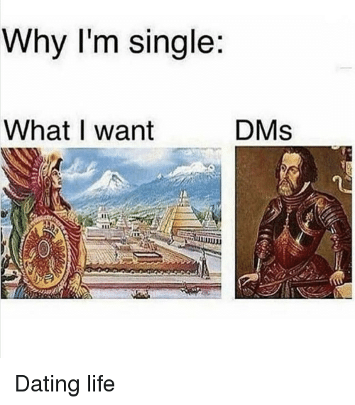 Dating Life: Why I'm single  DMs  WhatI want Dating life