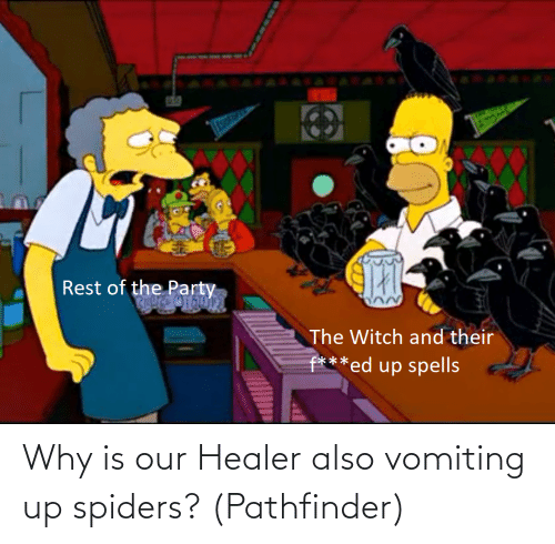 Vomiting: Why is our Healer also vomiting up spiders? (Pathfinder)