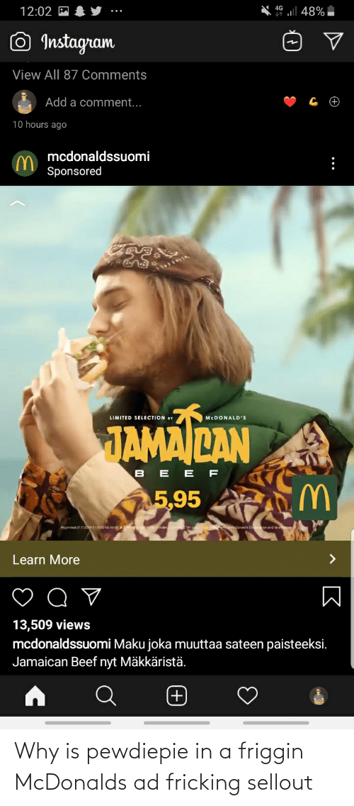 mcdonalds ad: Why is pewdiepie in a friggin McDonalds ad fricking sellout