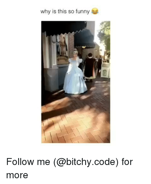 Funny, Memes, and 🤖: why is this so funny Follow me (@bitchy.code) for more