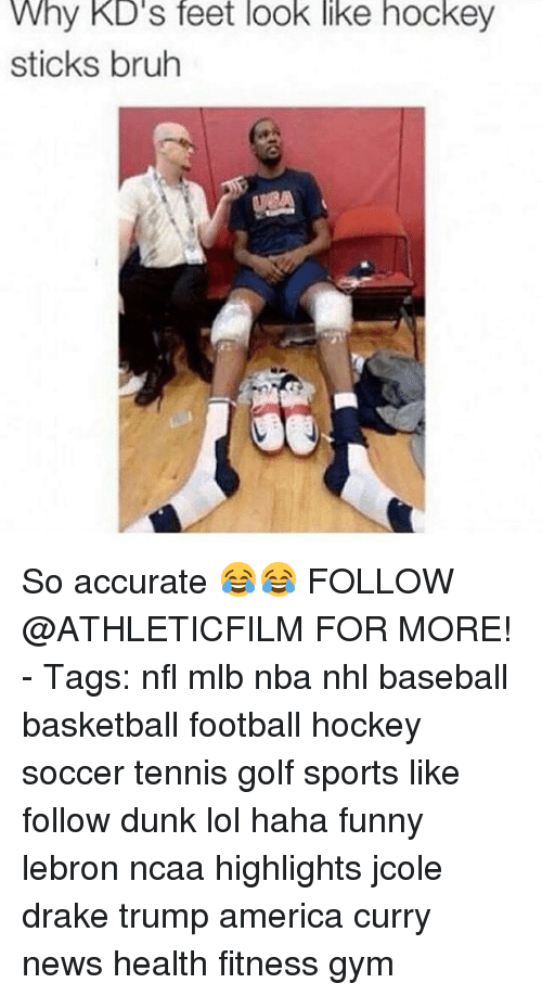 America, Baseball, and Basketball: Why KD's feet look like hockey  sticks bruh So accurate 😂😂 FOLLOW @ATHLETICFILM FOR MORE! - Tags: nfl mlb nba nhl baseball basketball football hockey soccer tennis golf sports like follow dunk lol haha funny lebron ncaa highlights jcole drake trump america curry news health fitness gym