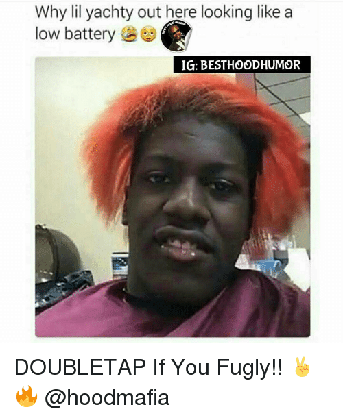 fugly: Why lil yachty out here looking like a  low battery  IG: BESTHOODHUMOR DOUBLETAP If You Fugly!! ✌🔥 @hoodmafia
