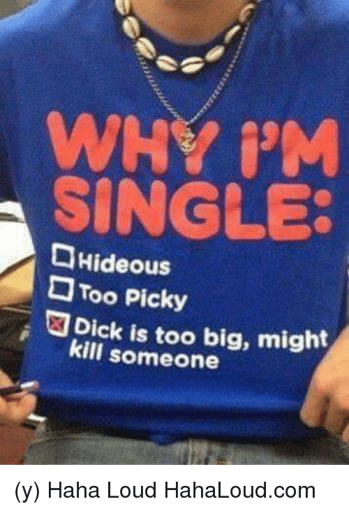 Am i too picky dating
