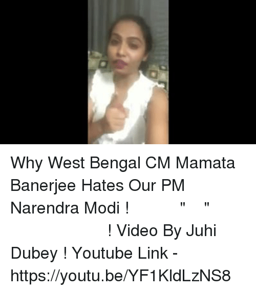 "Memes, Bengals, and Youtu: Why West Bengal CM Mamata Banerjee Hates Our PM Narendra Modi ! इस वजह से ""दीदी"" करती है पीएम मोदी से नफरत ! Video By Juhi Dubey ! Youtube Link - https://youtu.be/YF1KldLzNS8"