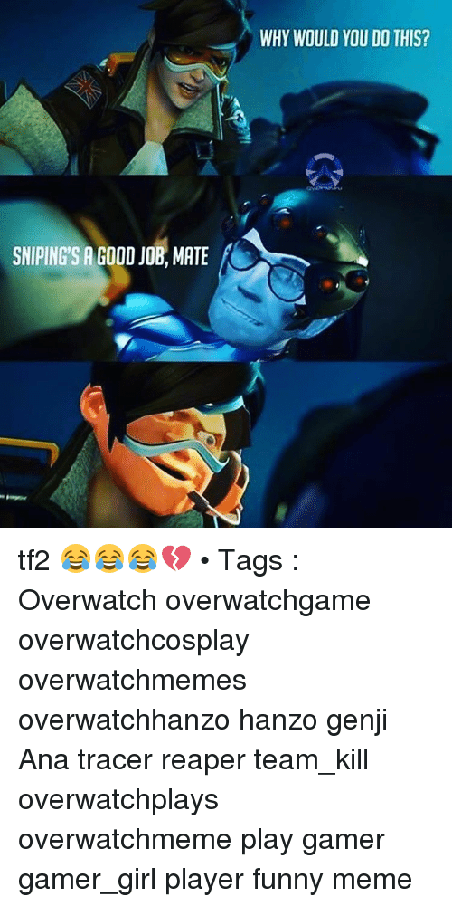 overwatch how to say we need a healer