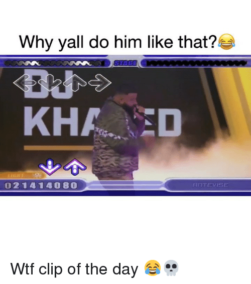 Funny, Wtf, and Him: Why yall do him like that?  KHAED  021414080  RNTEVISE Wtf clip of the day 😂💀