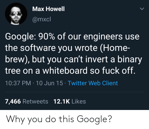 You Do: Why you do this Google?