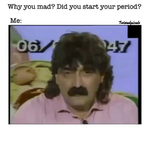 how to start your period