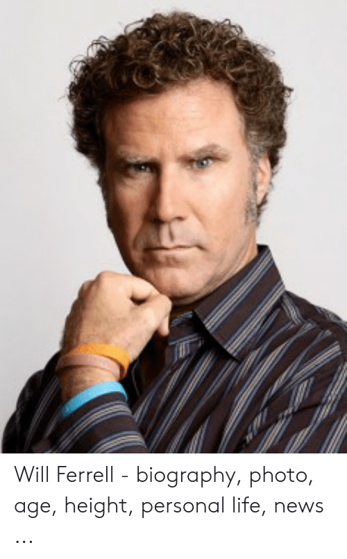 Age Height: Will Ferrell - biography, photo, age, height, personal life, news ...
