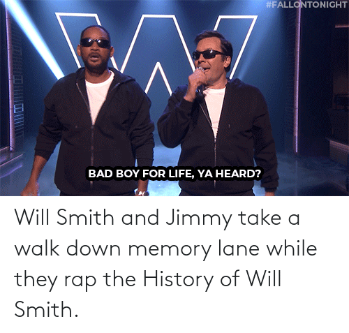 jimmy: Will Smith and Jimmy take a walk down memory lane while they rap the History of Will Smith.
