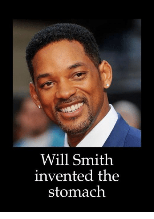Will Smith, Dank Memes, and Inventive: Will Smith  invented the  stomach