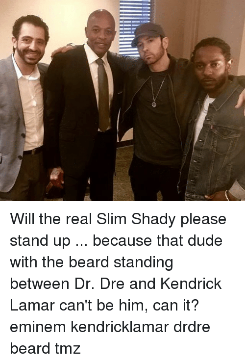Slim Shady: Will the real Slim Shady please stand up ... because that dude with the beard standing between Dr. Dre and Kendrick Lamar can't be him, can it? eminem kendricklamar drdre beard tmz