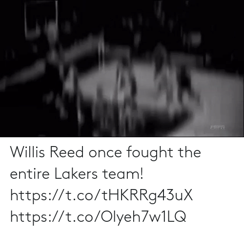 Reed: Willis Reed once fought the entire Lakers team!   https://t.co/tHKRRg43uX https://t.co/Olyeh7w1LQ