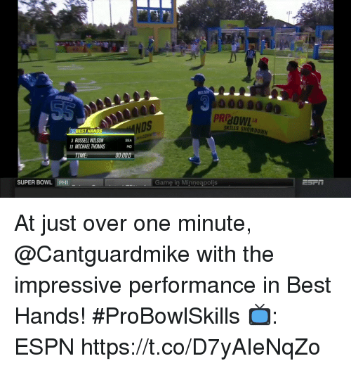 Espn, Memes, and Russell Wilson: WiLs  PRIBOWL  DS  SKILLS SHOWDOWN  BEST HANDS  RUSSELL WILSON  SEA  NO  3 MICHAEL THOMAS  TIME  :000  SUPER BOWL PHI  Game in Minneapolis At just over one minute, @Cantguardmike with the impressive performance in Best Hands! #ProBowlSkills   📺: ESPN https://t.co/D7yAIeNqZo