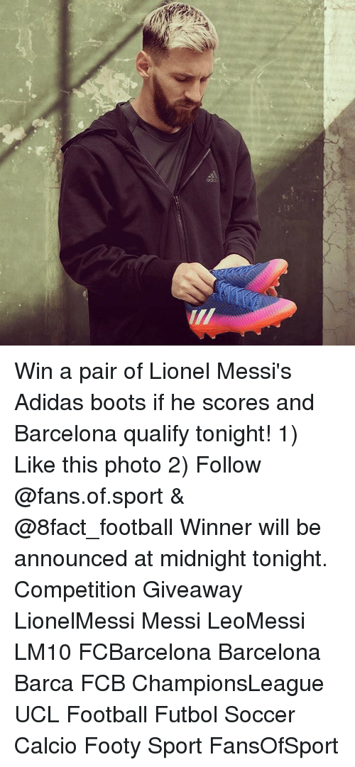 ee5481332f9d Win a Pair of Lionel Messi s Adidas Boots if He Scores and Barcelona ...