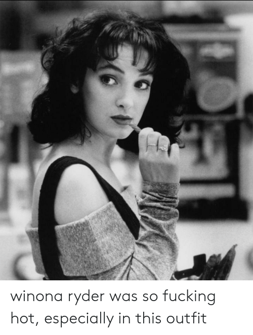 Winona Ryder: winona ryder was so fucking hot, especially in this outfit