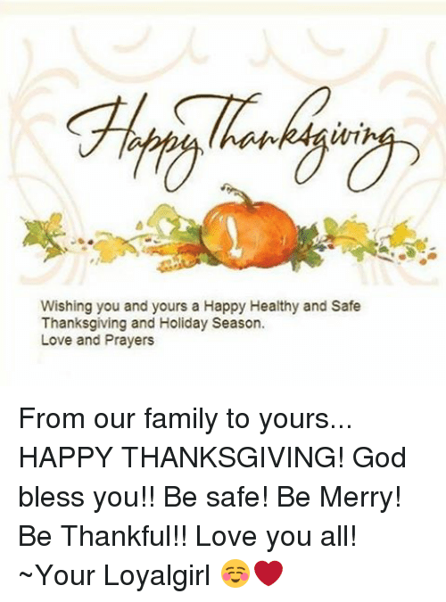 wishing you and yours a happy healthy and safe thanksgiving 7242767 wishing you and yours a happy healthy and safe thanksgiving and