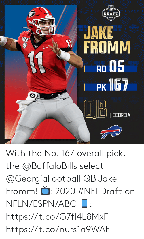 ESPN: With the No. 167 overall pick, the @BuffaloBills select @GeorgiaFootball QB Jake Fromm!  📺: 2020 #NFLDraft on NFLN/ESPN/ABC 📱: https://t.co/G7fI4L8MxF https://t.co/nurs1a9WAF