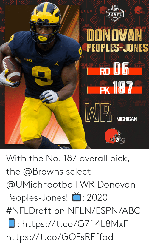 Pick: With the No. 187 overall pick, the @Browns select @UMichFootball WR Donovan Peoples-Jones!  📺: 2020 #NFLDraft on NFLN/ESPN/ABC 📱: https://t.co/G7fI4L8MxF https://t.co/GOFsREffad