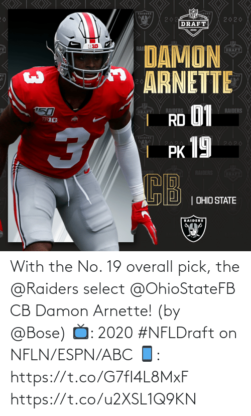 ESPN: With the No. 19 overall pick, the @Raiders select @OhioStateFB CB Damon Arnette! (by @Bose)  📺: 2020 #NFLDraft on NFLN/ESPN/ABC 📱: https://t.co/G7fI4L8MxF https://t.co/u2XSL1Q9KN