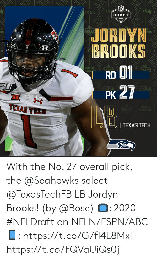 ESPN: With the No. 27 overall pick, the @Seahawks select @TexasTechFB LB Jordyn Brooks! (by @Bose)  📺: 2020 #NFLDraft on NFLN/ESPN/ABC 📱: https://t.co/G7fI4L8MxF https://t.co/FQVaUiQs0j